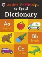 Dictionary: I'm Ready to Spell - фото обкладинки книги