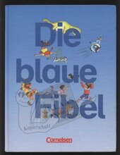 Die blaue Fibel Schreiblehrgang Lateinische Ausgangsschrift - фото обкладинки книги