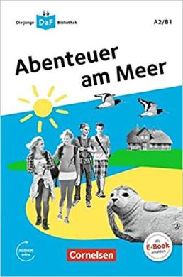 Die junge DaF-Bibliothek A2/B1. Abenteuer am Meer - фото книги