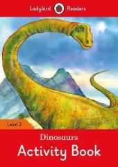Dinosaurs Activity Book - Ladybird Readers Level 2 - фото обкладинки книги