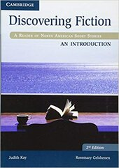 Discovering Fiction An Introduction Student's Book: A Reader of North American Short Stories - фото обкладинки книги