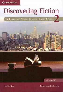 Discovering Fiction Level 2 Student's Book: A Reader of North American Short Stories - фото книги