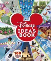 Disney Ideas Book : More than 100 Disney Crafts, Activities, and Games - фото обкладинки книги