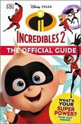 Disney Pixar The Incredibles 2 The Official Guide - фото обкладинки книги