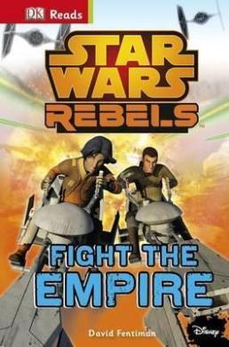 DK Reads: Star Wars Rebels Fight The Empire! - фото книги