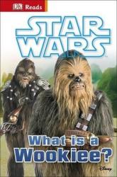 DK Reads: Star Wars What is a Wookiee? - фото обкладинки книги