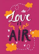 """Добра листівка """"Love is the Air"""""""