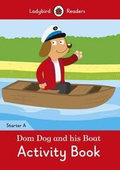 Dom Dog and his Boat Activity Book- Ladybird Readers Starter Level A - фото обкладинки книги