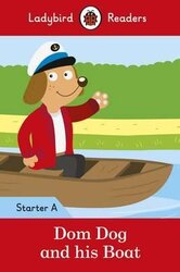 Dom Dog and his Boat - Ladybird Readers Starter Level A - фото обкладинки книги