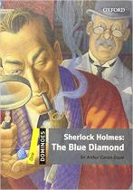 Книга Dominoes New Edition 1: Sherlock Holmes: The Blue Diamond MultiROM Pack