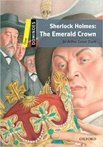 Книга Dominoes New Edition 1: Sherlock Holmes: The Emerald Crown MultiROM Pack