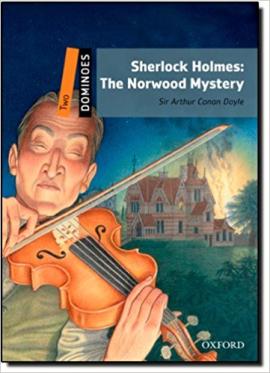 Dominoes New Edition 2: Sherlock Holmes: The Norwood Mystery MultiROM Pack - фото книги