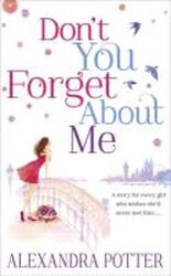 Книга Don't You Forget About Me