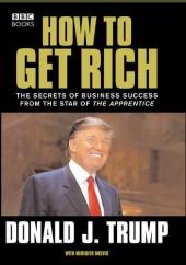 Donald Trump: How to Get Rich - фото обкладинки книги