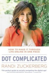 Dot Complicated - How to Make it Through Life Online in One Piece - фото обкладинки книги