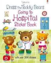 Dress the Teddy Bears Going to Hospital. Sticker Book - фото обкладинки книги