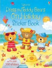 Dress the Teddy Bears On Holiday. Sticker Book - фото обкладинки книги