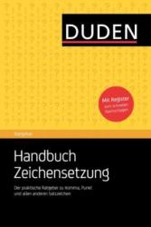 Duden Ratgeber. Handbuch Zeichensetzung: Der praktische Ratgeber zu Komma, Punkt und allen anderen - фото обкладинки книги