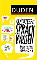 Duden Unntzes Sprachwissen: Erstaunliches ber unsere Sprache - фото обкладинки книги