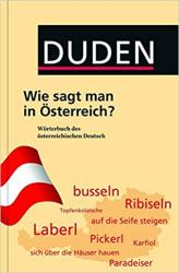 Duden - Wie sagt man in sterreich? Wrterbuch des sterreichischen Deutsch - фото обкладинки книги