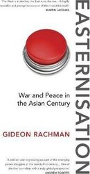 Easternisation : War and Peace in the Asian Century - фото обкладинки книги
