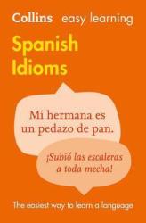 Easy Learning Spanish Idioms - фото обкладинки книги