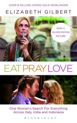 Eat, Pray, Love (Film Tie-In) - фото обкладинки книги