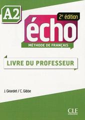 Echo 2e edition A2. Guide pedagogique (Livre Du Professeur) - фото обкладинки книги