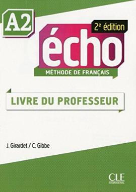 Echo 2e edition A2. Guide pedagogique (Livre Du Professeur) - фото книги