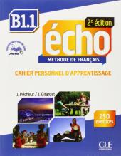 Echo 2e edition B1.1. Cahier d'exercices + CD audio + livre-web - фото обкладинки книги