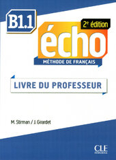 Echo 2e edition B1.1. Guide pedagogique (Livre Du Professeur) - фото обкладинки книги