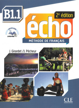 Echo 2e edition B1.1. Livre de L'eleve + DVD-Rom + livre-web - фото книги