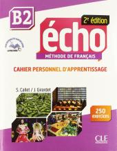 Echo 2e edition B2. Cahier d'exercices + CD audio + livre-web - фото обкладинки книги