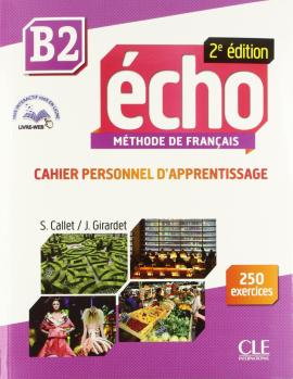 Echo 2e edition B2. Cahier d'exercices + CD audio + livre-web - фото книги