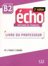 Echo 2e edition B2. Guide pedagogique (Livre Du Professeur) - фото обкладинки книги