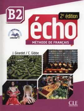 Echo 2e edition B2. Livre de L'eleve + DVD-Rom + livre-web - фото книги