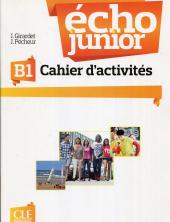 Echo Junior : Cahier d'activites В1 - фото обкладинки книги