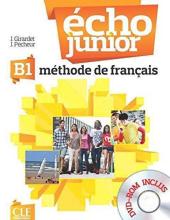 Echo Junior : Livre de l'eleve + DVD-Rom B1 - фото обкладинки книги