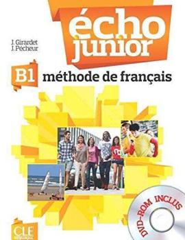 Echo Junior : Livre de l'eleve + DVD-Rom B1 - фото книги