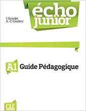 Echo Junior : Livre Du Professeur A1 - фото обкладинки книги