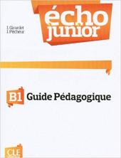 Echo Junior : Livre du professeur B1 - фото обкладинки книги