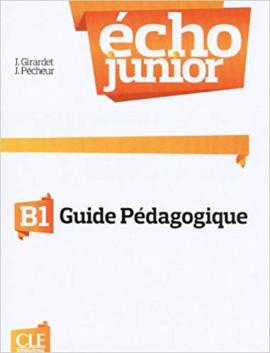 Echo Junior : Livre du professeur B1 - фото книги