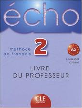 Echo: Livre Du Professeur 2 - фото обкладинки книги