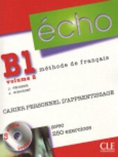 Echo (Nouvelle Version) : Cahier Personnel D'Apprentissage + CD-Audio + Corriges B1.2 - фото обкладинки книги