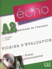 Echo (Nouvelle Version) : Fichier D'Evaluation Photocopiable + CD-Audio A2 - фото обкладинки книги