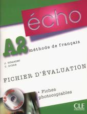 Echo (Nouvelle Version) : Fichier D'Evaluation Photocopiable + CD-Audio A2 - фото обкладинки книги