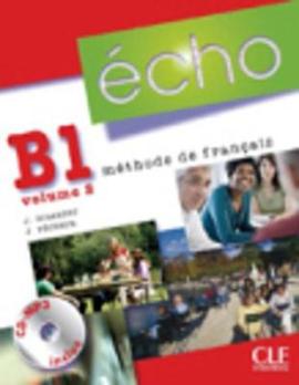 Echo (Nouvelle Version) : Livre De L'Eleve + Portfolio + DVD-Rom B1.2 - фото книги
