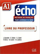 Echo pour l'Amrique du Nord - Niveau A1 - Guide pdagogique - фото обкладинки книги