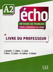 Echo pour l'Amrique du Nord - Niveau A2 - Guide pdagogique - фото обкладинки книги