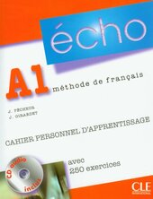 Echo (version 2010) : Cahier personnel d'apprentissage + CD-audio + corriges A1 - фото обкладинки книги